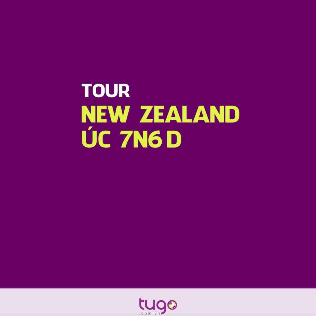 LIÊN TUYẾN NEW ZEALAND – ÚC (8N7D)